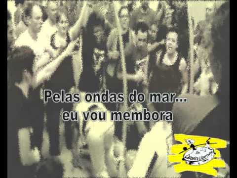 Chant Capoeira - Adeus povo bom adeus