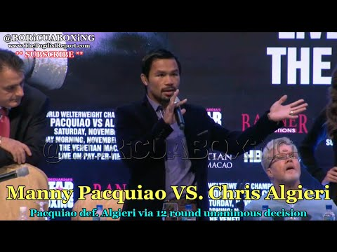 PACQUIAO VS. ALGIERI Post Fight Presser — MANNY calls out FLOYD MAYWEATHER!!!