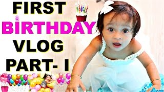 """""""ANA"""" First Birthday Part -1 