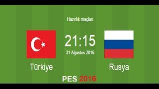 Pes 2016 Türkiye - Rusya | Bol Gollü Maç!!!