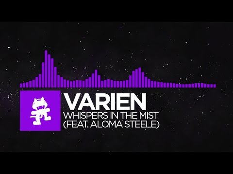 [Dubstep] - Varien - Whispers in the Mist (feat. Aloma Steele) [Monstercat Release]