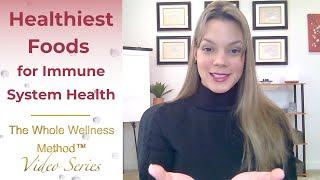 """Healthiest Foods for Immune System Health"""