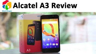 Alcatel A3 Budget Android Mobile Review