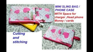 EASY mini sling bag / phone case with space for charger / head phone /card holder
