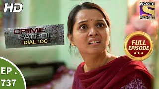 Crime Patrol Dial 100 - Ep 737 - Full Episode - 20th  March, 2018
