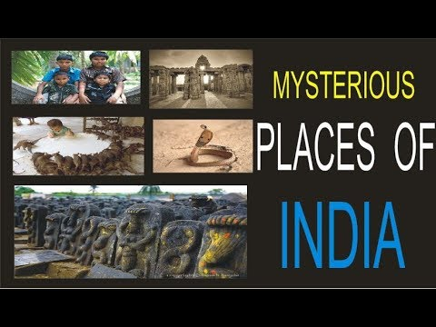 MYSTERIOUS PLACES OF INDIA ???  || UNKNOWN PLACES IN INDIA || must see