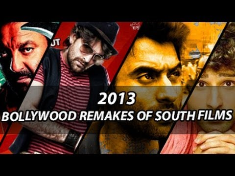 2013 Bollywood Remakes Of South Films | CHECK OUT