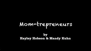 Momtreprenuer - A Funny Look at our Daily Lives!