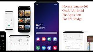 Norma_Emasry266 OneUI PIE Port S9/S9+ ROM For Galaxy S7/S7E