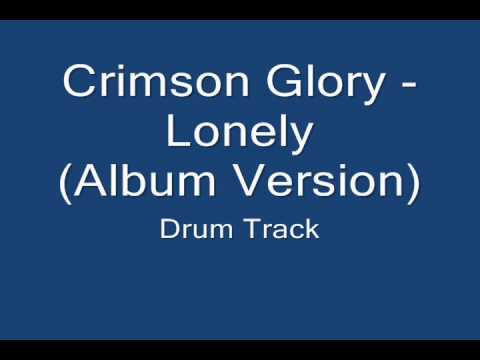 Crimson Glory - Lonely (Drum Track)