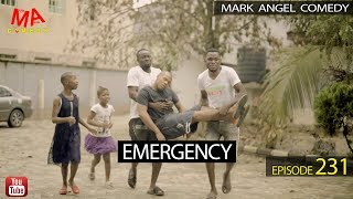 EMERGENCY (Mark Angel Comedy) (Episode 231)