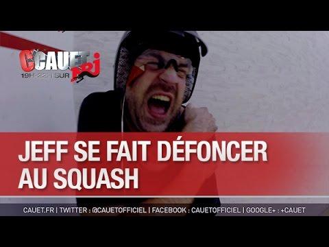 Jeff se fait défoncer au squash - C'Cauet sur NRJ
