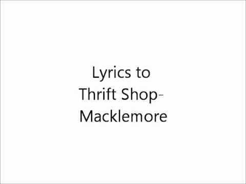 lyrics to thrift shop macklemore dirty youtube