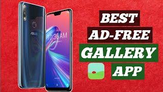 Asus Zenfone Max Pro M2 Best gallery App   Ad-free gallery  Asus Zenfone Max Pro M2 Tips & tricks.