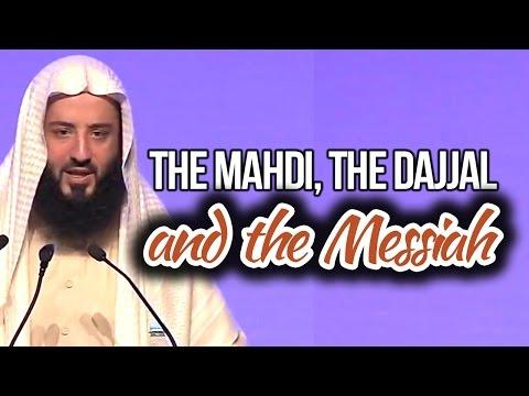 The Mahdi, the Dajjal and the Messiah - Wahaj Tarin