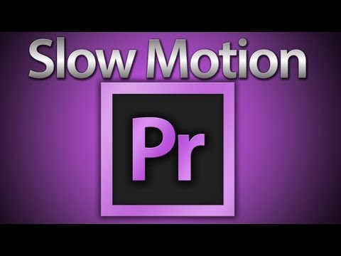 Slow Motion in Premiere Pro CS6 (Voice Tutorial)