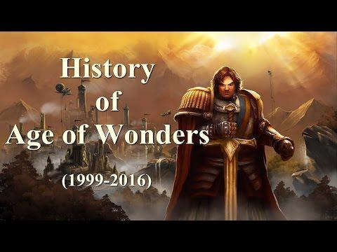 History of Age of Wonders (1999-2016)