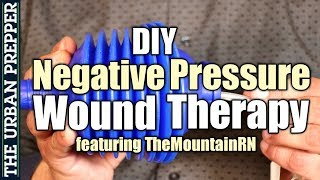 DIY Negative Pressure Wound Therapy | Grid Down First Aid