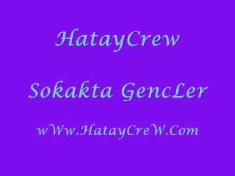 Hatay Crew Sokakta GencLer