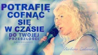 POTRAFIĘ  COFNĄĆ SIĘ W CZASIE - DO TWOJEJ PRZESZŁOŚCI...  - Jasnowidz Barbara Zalewska © VTV