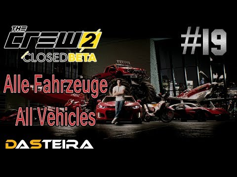 The Crew 2 #0019 Beta 2 │ Alle Autos mit Preisen - All Vehicles with Price │ DaSteira Livestream