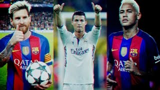 Lionel Messi ● Cristiano Ronaldo ● Neymar Jr - The Beginning - 2017