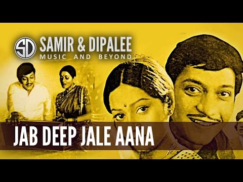 Song: Jab Deep Jale Aana by SAMIR DATE