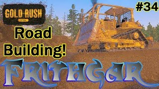 Let's Play Gold Rush The Game #34: Building The Road!