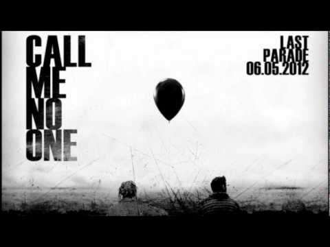 Call Me No One - Last Parade