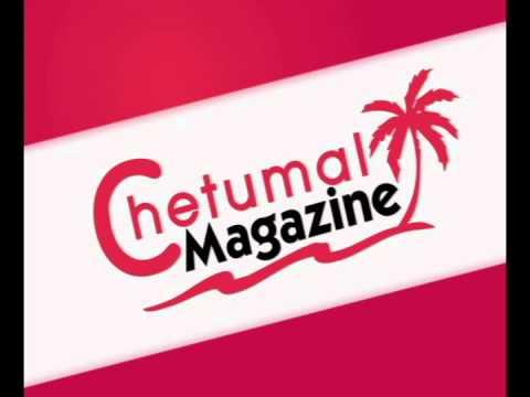 Chetumal Magazine