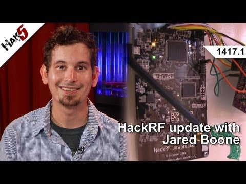 HackRF update with Jared Boone, Hak5 1417.1