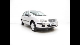 A Time Capsule Rover 25iE 16v with One Private Owner and Just 5,578 Miles - SOLD!