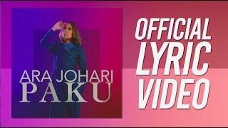 Ara Johari - Paku [ Lyric Video]