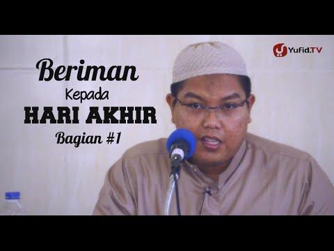 Pengajian Islam Intensif: Beriman Kepada Hari Akhir (Sesi 1) - Ustadz Firanda Andirja