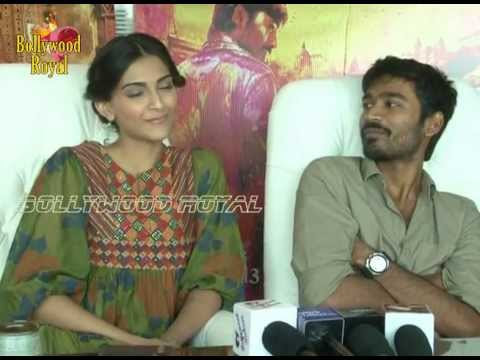 Exclusive Interview of Sonam Kapoor & Dhanush on success of...