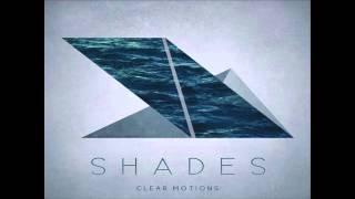 Shades - Ghostlike