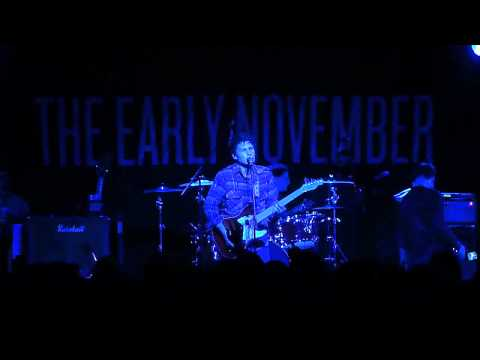 The Early November - All We Ever Needed (LIVE HD)