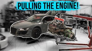Pt.1 BLOWN-UP V10 AUDI R8 BUILD | Pulling out the bad engine...