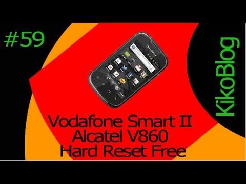 KikoBlog#59 Vodafone Smart II Alcatel V860 Hard Reset Free