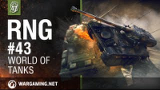 RNG # 43 World Of Tanks