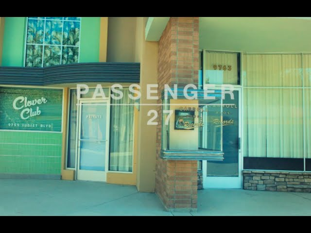 Passenger - 27 (Official Video)