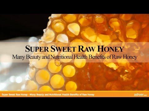 Super Sweet Raw Honey   Many Beauty And Nutritional Health Benefits Of Raw Honey
