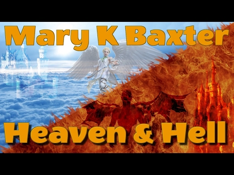 A Divine Revelation Of Heaven And Hell By Mary K Baxter