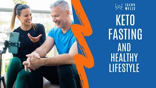 Dr. Jen Esquer and Shawn Wells Q&A on Keto, Fasting and Healthy Lifestyle