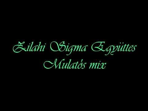 Zilahi Sigma Együttes - Mulatós Mix