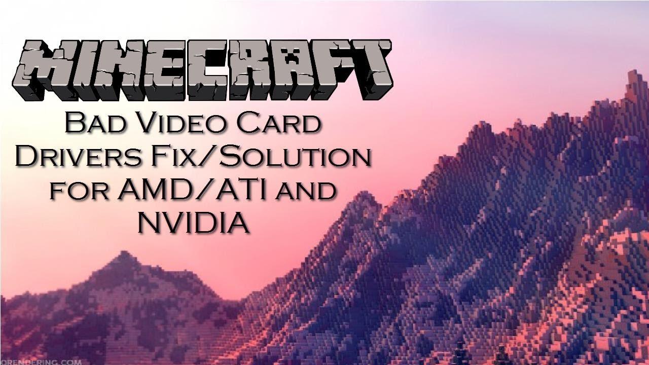 Bad video card drivers! Minecraft Blog