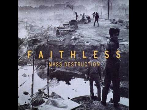 Faithless - Mass Destruction - P_Nut And Sister Bliss Mix