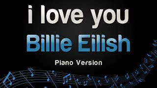 Billie Eilish - i love you (Piano Version)