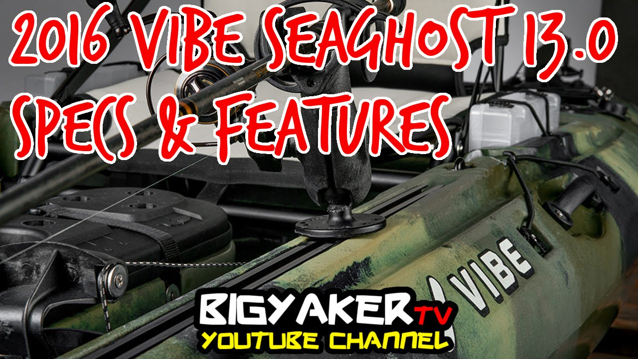 2016 Vibe SeaGhost 130 Fishing Kayak   Specs  amp  Features