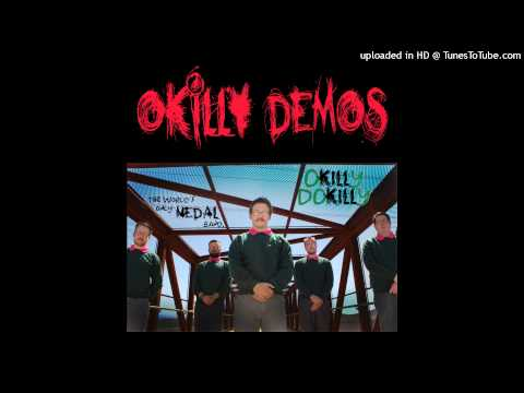Okilly Dokilly - They Warned Me